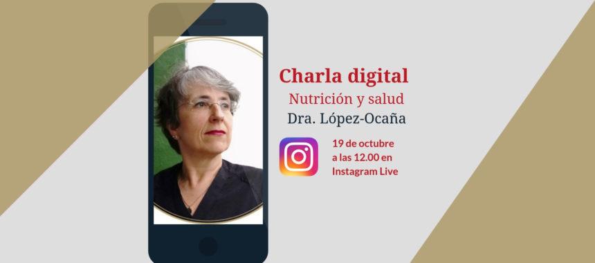 Charla Digital sobre nutrición y salud con la Dra. López-Ocaña