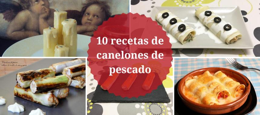 10 recetas de canelones de pescado
