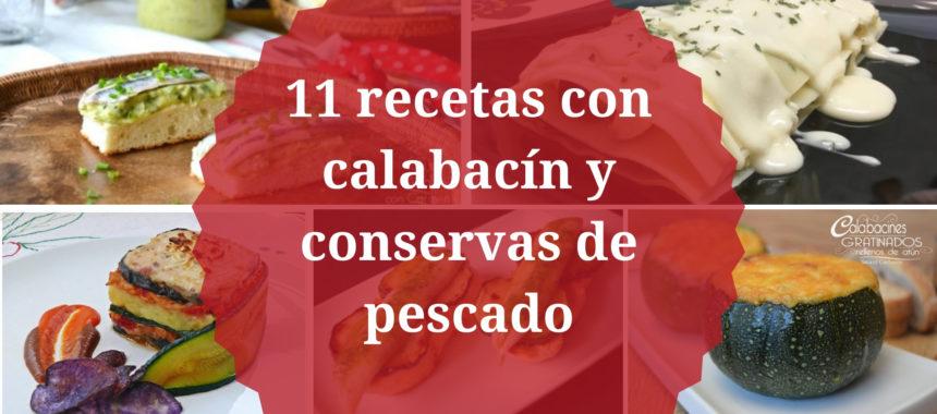 11 recetas con calabacín y pescado en conserva