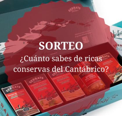 Sorteo, cuánto sabes de ricas conservas del Cantábrico