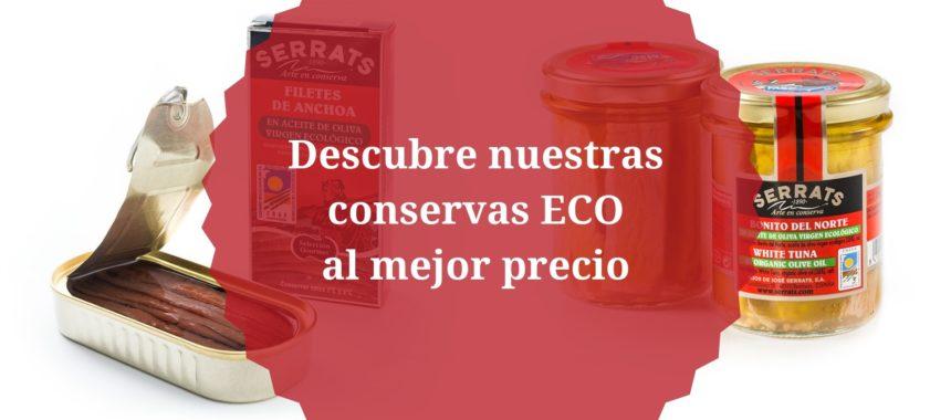 Conservas ECO, ¡precios especiales hasta el 9 de junio!