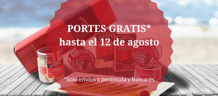 Â¡PORTES GRATIS hasta el 12 de agosto!