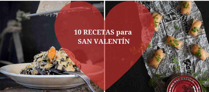 10 recetas para celebrar San Valentín en casa