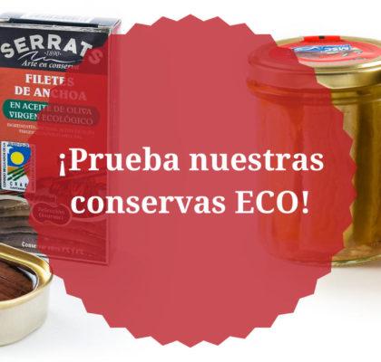 Prueba nuestras conservas ECO de Bonito del Norte y anchoas del Cantábrico