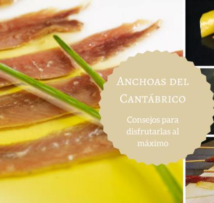 Anchoas del Cantábrico, ideas de consumo